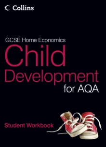 GCSE Child Development for AQA : Student Workbook, Paperback Book