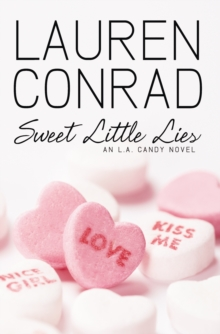 Sweet Little Lies (LA Candy, Book 1), Paperback