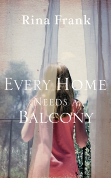Every Home Needs a Balcony, Hardback Book