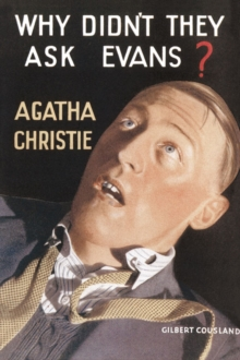 Why Didn't They Ask Evans?, Hardback