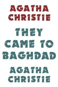 They Came to Baghdad, Hardback