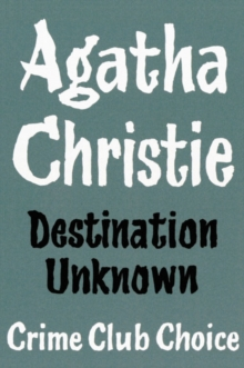 Destination Unknown, Hardback