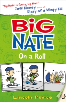 Big Nate on a Roll (Big Nate, Book 3), Paperback
