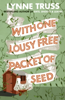 With One Lousy Free Packet of Seed, Paperback Book
