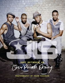 JLS: Just Between Us: Our Private Diary, Hardback Book