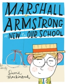 Marshall Armstrong is New to Our School, Paperback