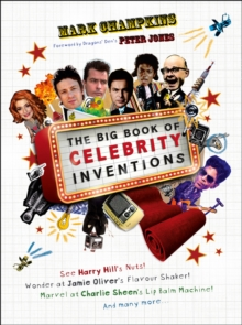 The Big Book of Celebrity Inventions, Hardback