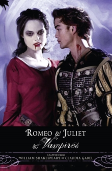 Romeo and Juliet and Vampires, Paperback