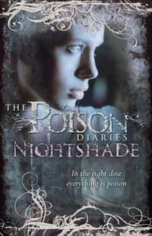 Poison Diaries : Nightshade 2, Paperback Book