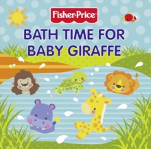 Bathtime for Baby Giraffe, Board book