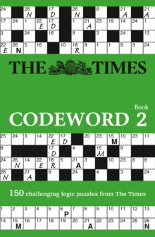 The Times Codeword : 150 Cracking Logic Puzzles No. 2, Paperback