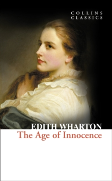 Collins Classics : The Age of Innocence, Paperback