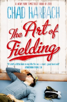 The Art of Fielding, Paperback Book