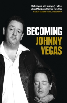 Becoming Johnny Vegas, Paperback