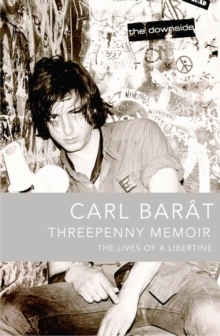 Threepenny Memoir : The Lives of a Libertine, Paperback
