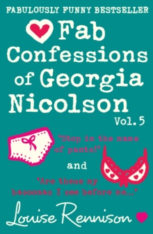 Fab Confessions of Georgia Nicolson : Stop in the Name of Pants! / Are These My Basoomas I See Before Me?, Paperback Book