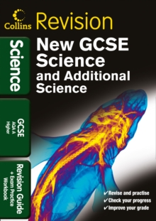 Collins GCSE Revision : GCSE Science & Additional Science AQA A Higher: Revision Guide and Exam Practice Workbook, Paperback