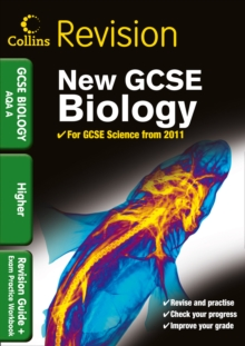 Collins GCSE Revision : GCSE Biology AQA A: Revision Guide and Exam Practice Workbook, Paperback