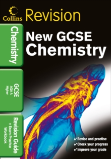Collins GCSE Revision : GCSE Chemistry AQA A: Revision Guide and Exam Practice Workbook, Paperback