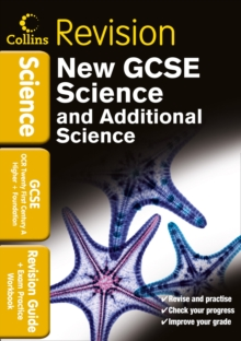 Collins GCSE Revision : GCSE Science & Additional Science OCR 21st Century A: Revision Guide and Exam Practice Workbook, Paperback