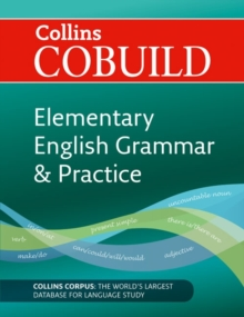CoBUILD Elementary English Grammar and Practice : A1-A2 COBUILD Elementary English Grammar and Practice: A1-A2, Paperback Book