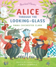 Alice Through the Looking Glass, Paperback