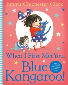 When I First Met You, Blue Kangaroo!, Paperback