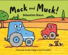 Mack and Muck!, Paperback Book