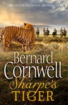 Sharpe's Tiger: the Siege of Seringapatam, 1799 (the Sharpe Series, Book 1), Paperback