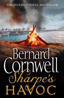 Sharpe's Havoc: the Northern Portugal Campaign, Spring 1809 (the Sharpe Series, Book 7), Paperback