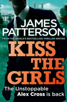 Kiss the Girls, Paperback Book