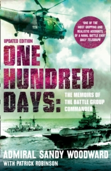 One Hundred Days : The Memoirs of the Falklands Battle Group Commander, Paperback
