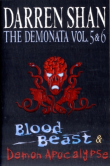 The Demonata - Volumes 5 and 6 - Blood Beast/Demon Apocalypse, Paperback