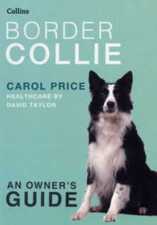 Collins Dog Owner's Guide : Border Collie, Paperback