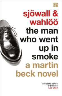 The Man Who Went Up in Smoke (a Martin Beck Novel, Book 2), Paperback