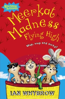Meerkat Madness Flying High, Paperback