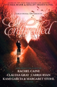 Enthralled: Paranormal Diversions, Paperback