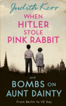 When Hitler Stole Pink rabbit/Bombs on Aunt Dainty, Paperback