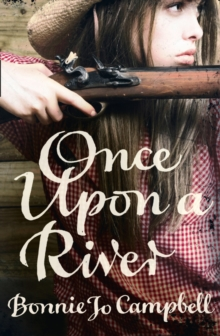 Once Upon a River, Paperback Book