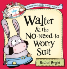 Walter and the No-Need-to-Worry Suit, Paperback
