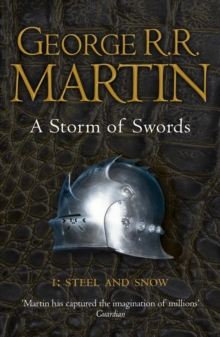 A Storm of Swords : Steel and Snow  Part 1, Paperback Book