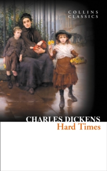 Collins Classics : Hard Times, Paperback