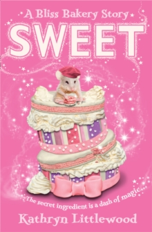 Sweet (the Bliss Bakery Trilogy, Book 2), Paperback