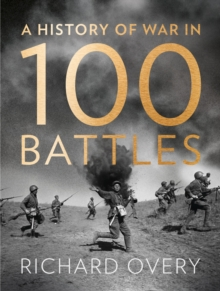 A History of War in 100 Battles, Hardback Book