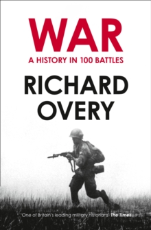 War : A History in 100 Battles, Paperback