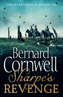Sharpe's Revenge: the Peace of 1814 (the Sharpe Series, Book 19), Paperback