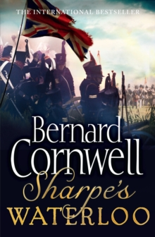 Sharpe's Waterloo : The Waterloo Campaign, 15-18 June, 1815, Paperback