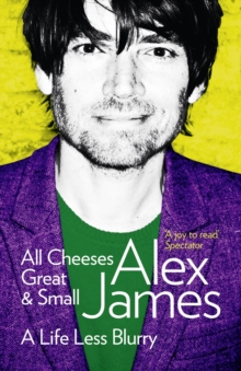 All Cheeses Great And Small, Paperback Book