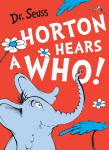 Dr. Seuss : Horton Hears a Who, Paperback