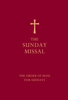The Sunday Missal (Red Edition) : The New Translation of the Order of Mass for Sundays, Hardback